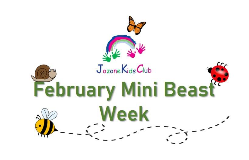 Feb Mini beast week
